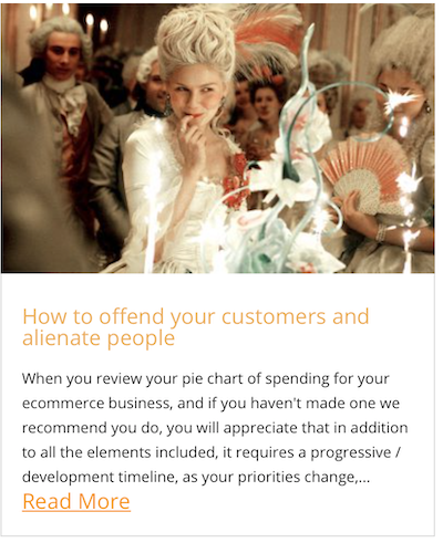 How to offend your customers and alienate people