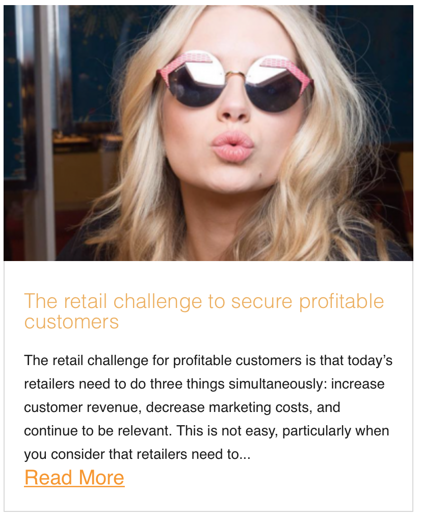 The retail challenge to secure profitable customers