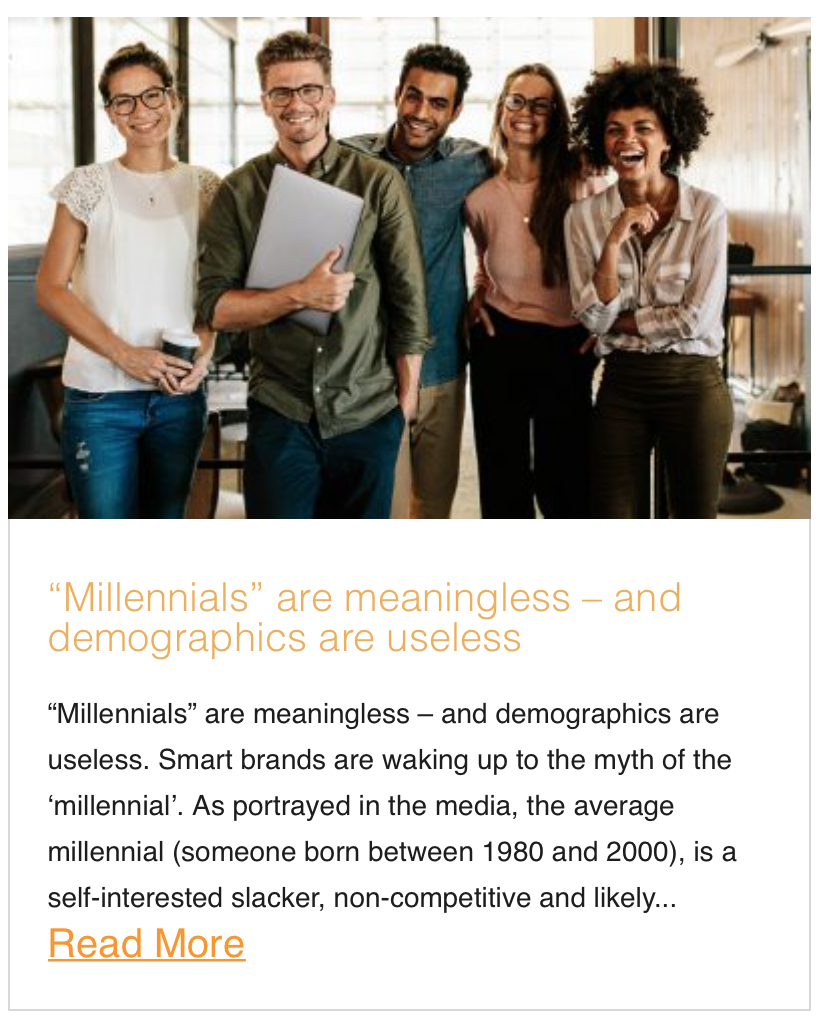 Millennials are meaningless – and demographics are useless