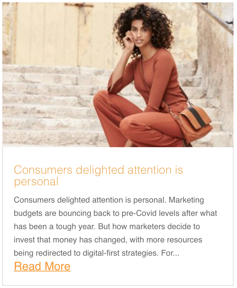 Consumers delighted attention is personal