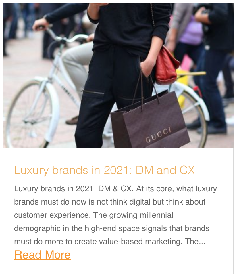 Luxury brands in 2021: DM and CX
