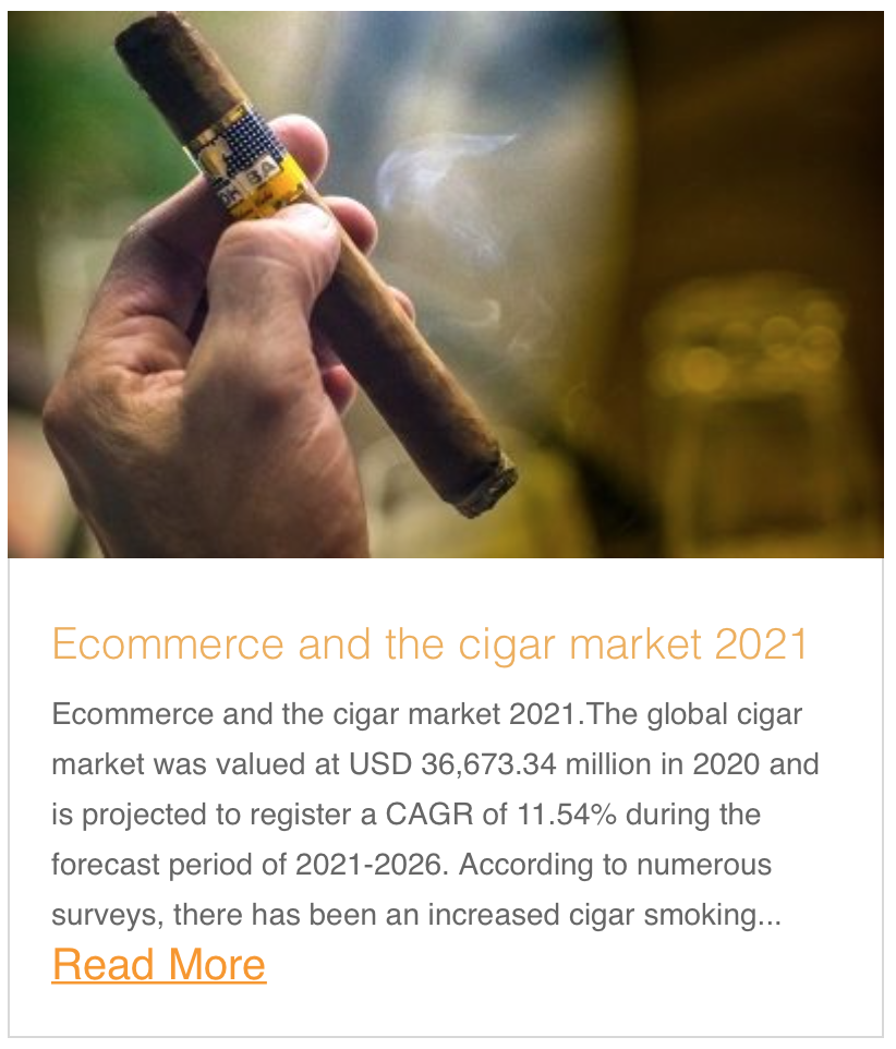 Ecommerce and the cigar market 2021
