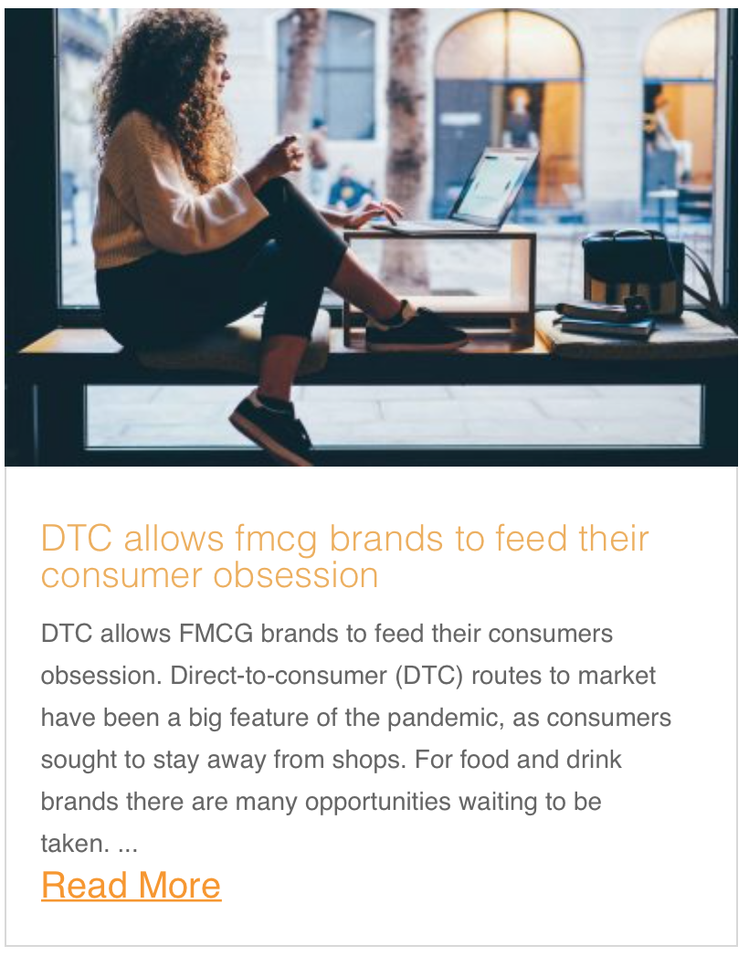 DTC allows FMCG brands to feed their consumers obsession.